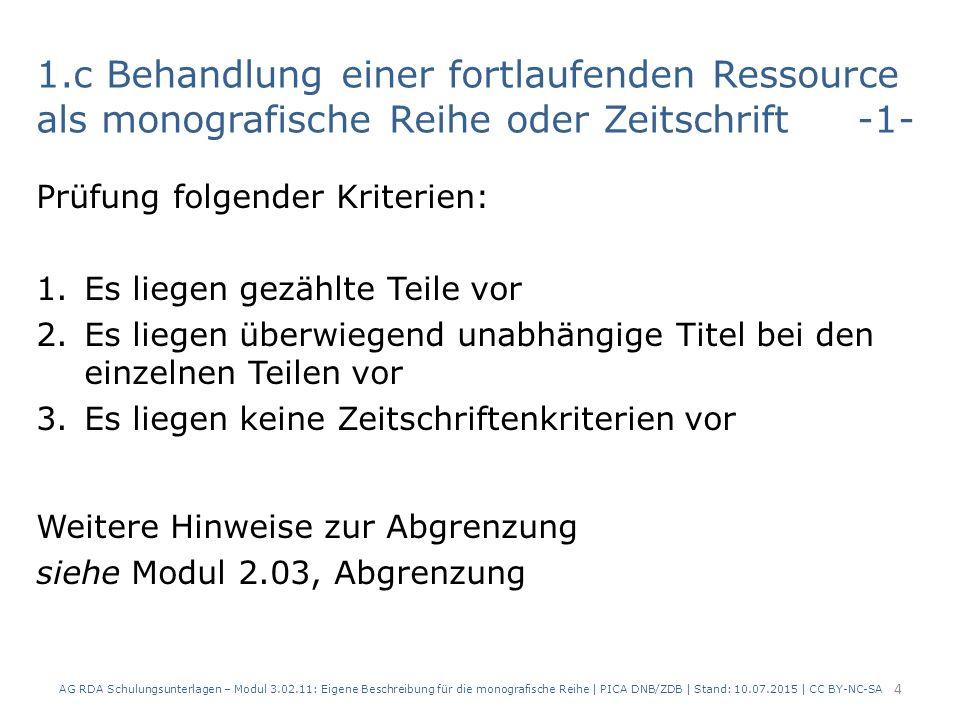 2.a Gezählte monografische Reihen Es liegt im Ermessen, ob eine eigene Beschreibung angelegt wird.