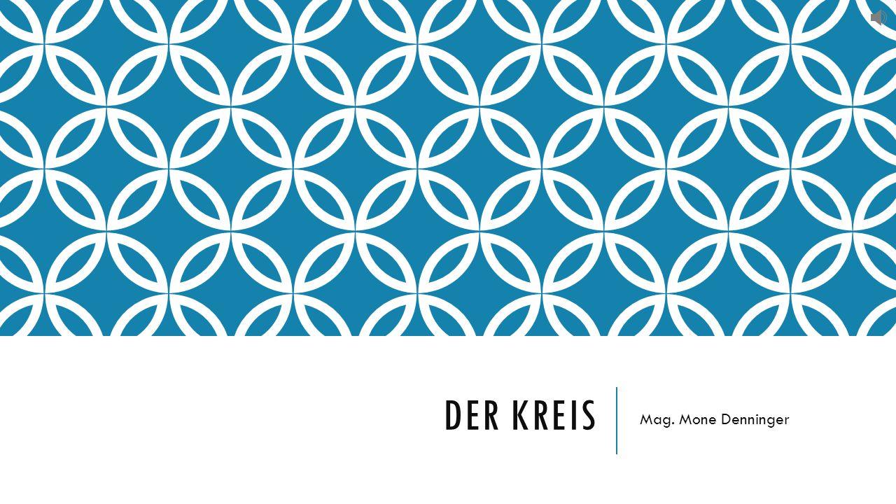 DER KREIS Mag. Mone Denninger