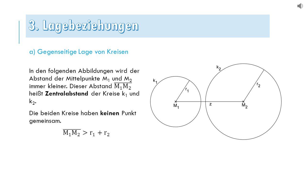 a) Gegenseitige Lage von Kreisen