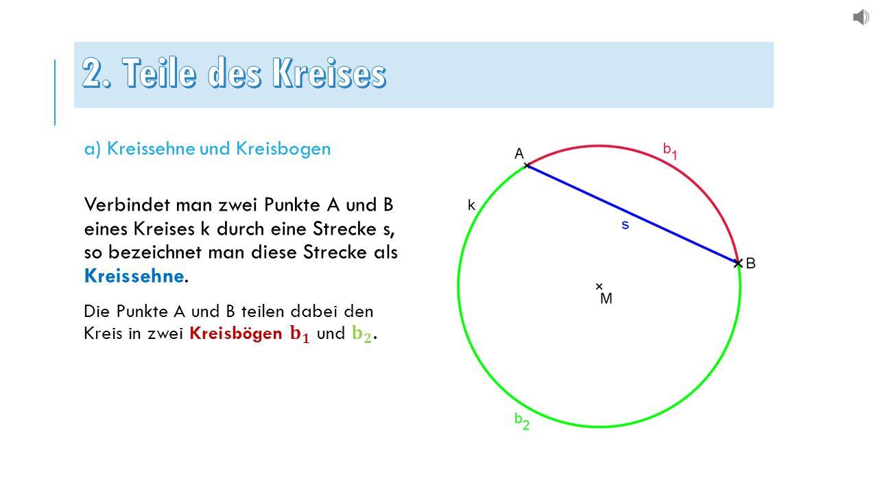 a) Kreissehne und Kreisbogen
