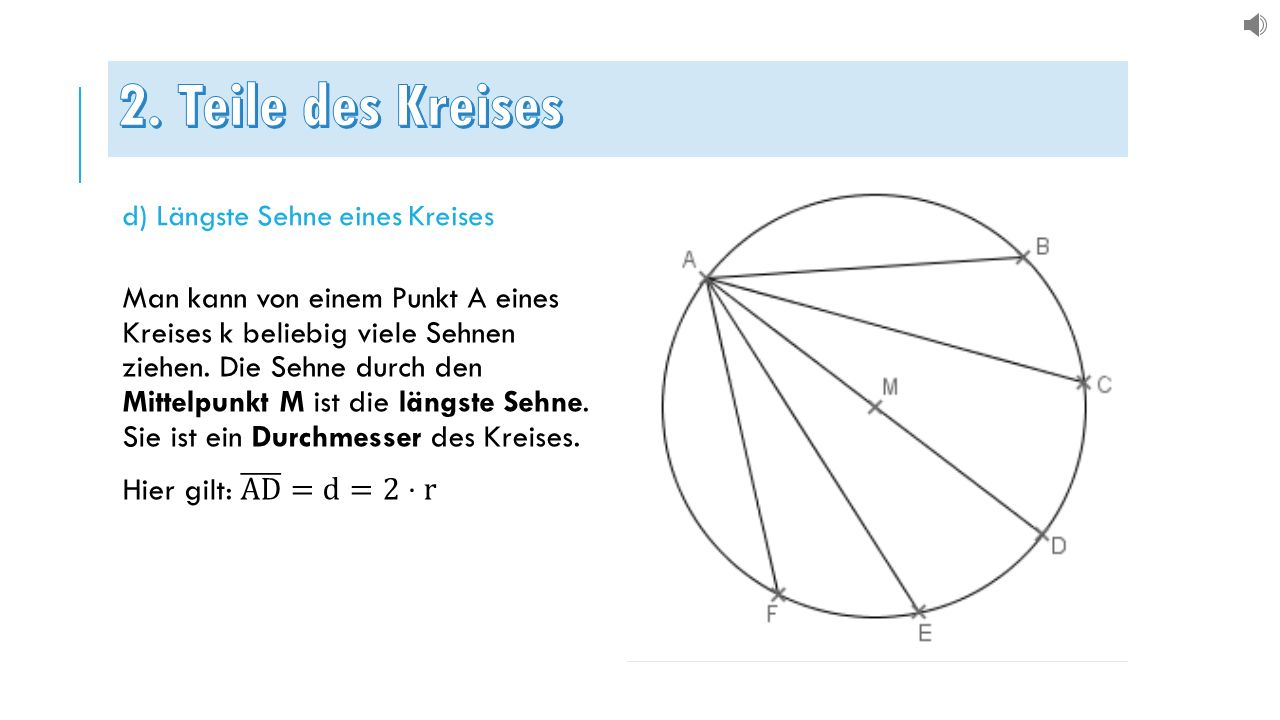 d) Längste Sehne eines Kreises