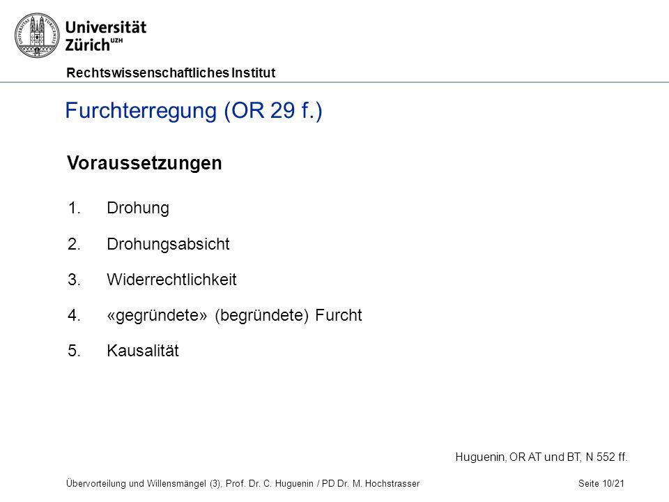 Rechtswissenschaftliches Institut Seite 10/21 Huguenin, OR AT und BT, N 552 ff.