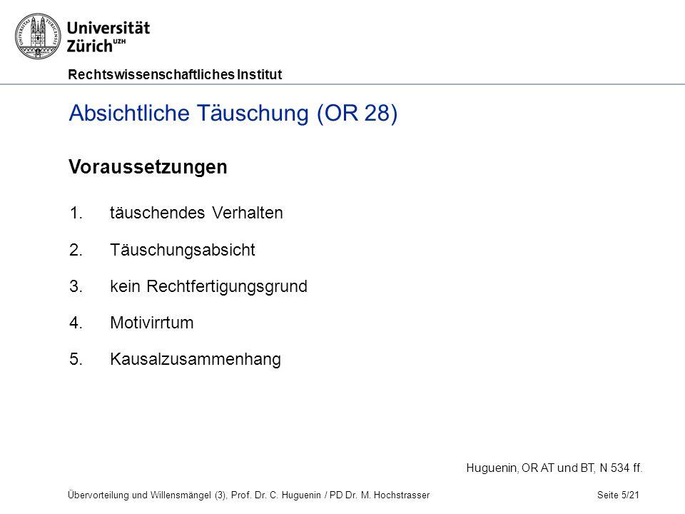 Rechtswissenschaftliches Institut Seite 5/21 Huguenin, OR AT und BT, N 534 ff.