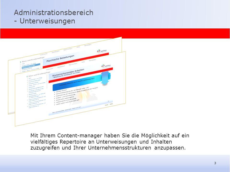 """Administrationsbereich -Dashboard 4 Mit Hilfe der Ansicht auf dem """"Dashboard haben Sie die Möglichkeit die Fortschritte der Gesamtheit der angelegten User auf ein Blick einzuschätzen."""