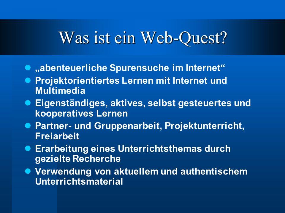 Was ist ein Web-Quest.