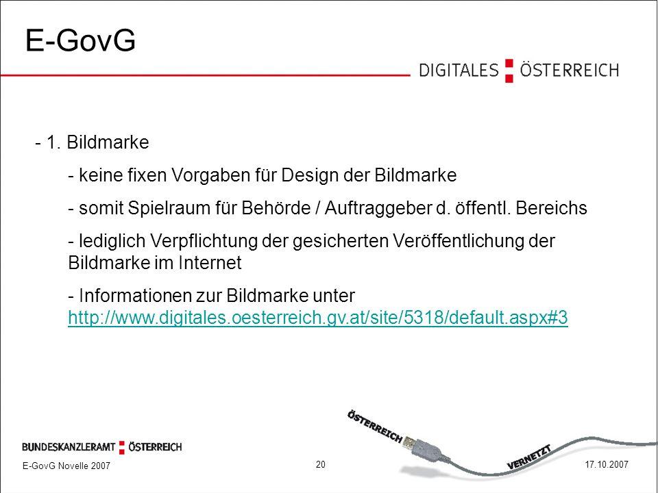 E-GovG Novelle 2007 2017.10.2007 E-GovG - 1.