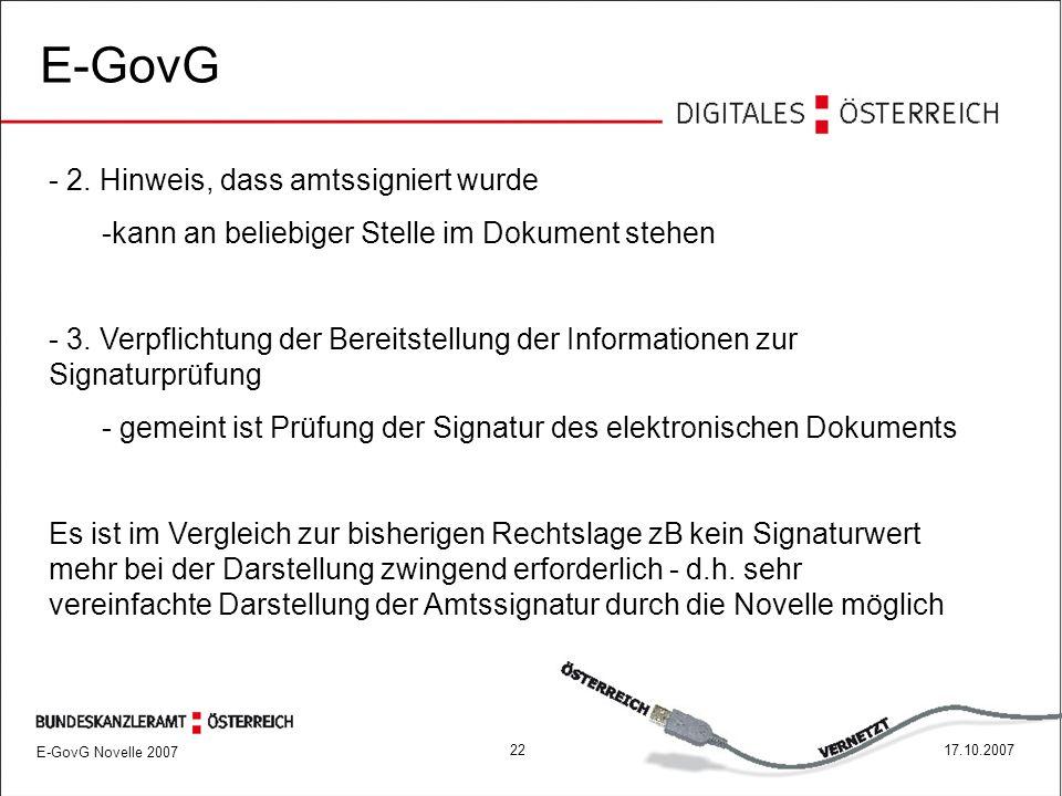 E-GovG Novelle 2007 2217.10.2007 E-GovG - 2.