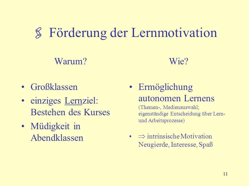 11  Förderung der Lernmotivation Warum.