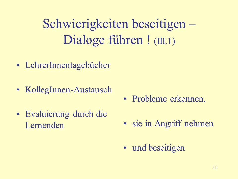 13 Schwierigkeiten beseitigen – Dialoge führen .