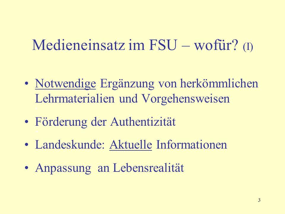 3 Medieneinsatz im FSU – wofür.