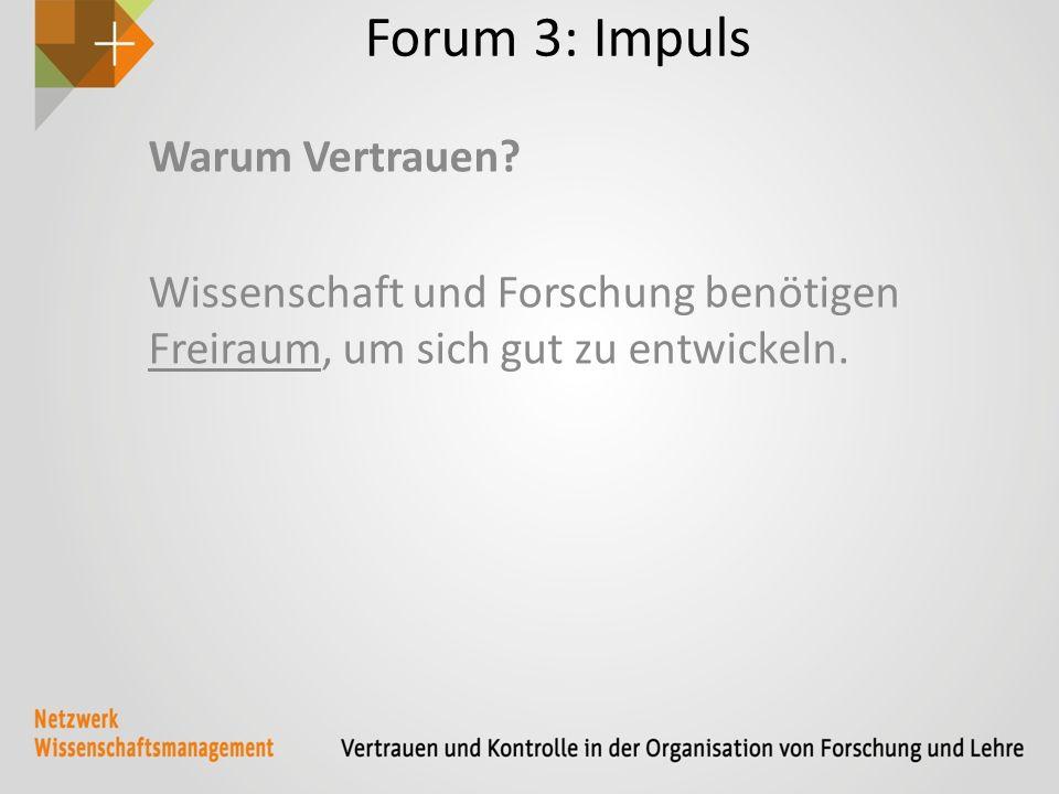 Forum 3: Impuls Warum Vertrauen.