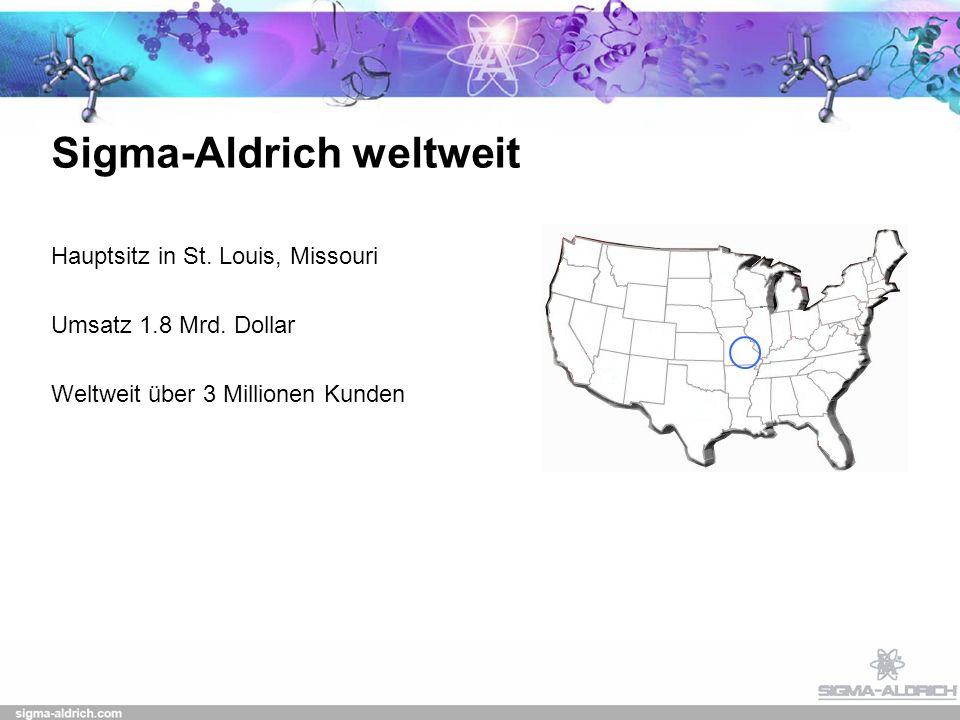 Sigma-Aldrich weltweit Hauptsitz in St.Louis, Missouri Umsatz 1.8 Mrd.