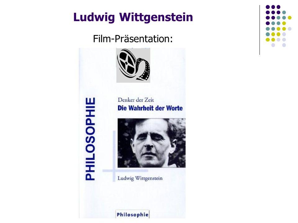Ludwig Wittgenstein Film-Präsentation: