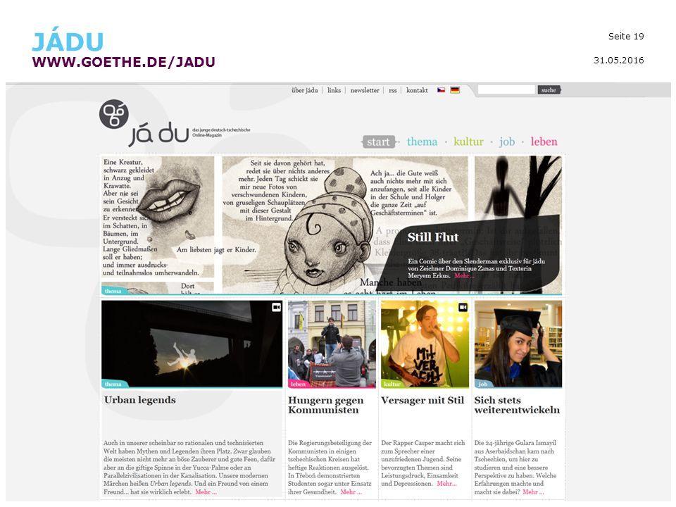 Seite 19 JÁDU WWW.GOETHE.DE/JADU 31.05.2016