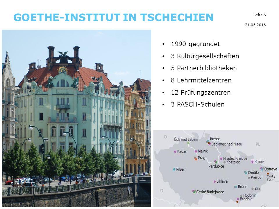 Seite 6 GOETHE-INSTITUT IN TSCHECHIEN 31.05.2016 1990 gegründet 3 Kulturgesellschaften 5 Partnerbibliotheken 8 Lehrmittelzentren 12 Prüfungszentren 3 PASCH-Schulen Cesky Tesin