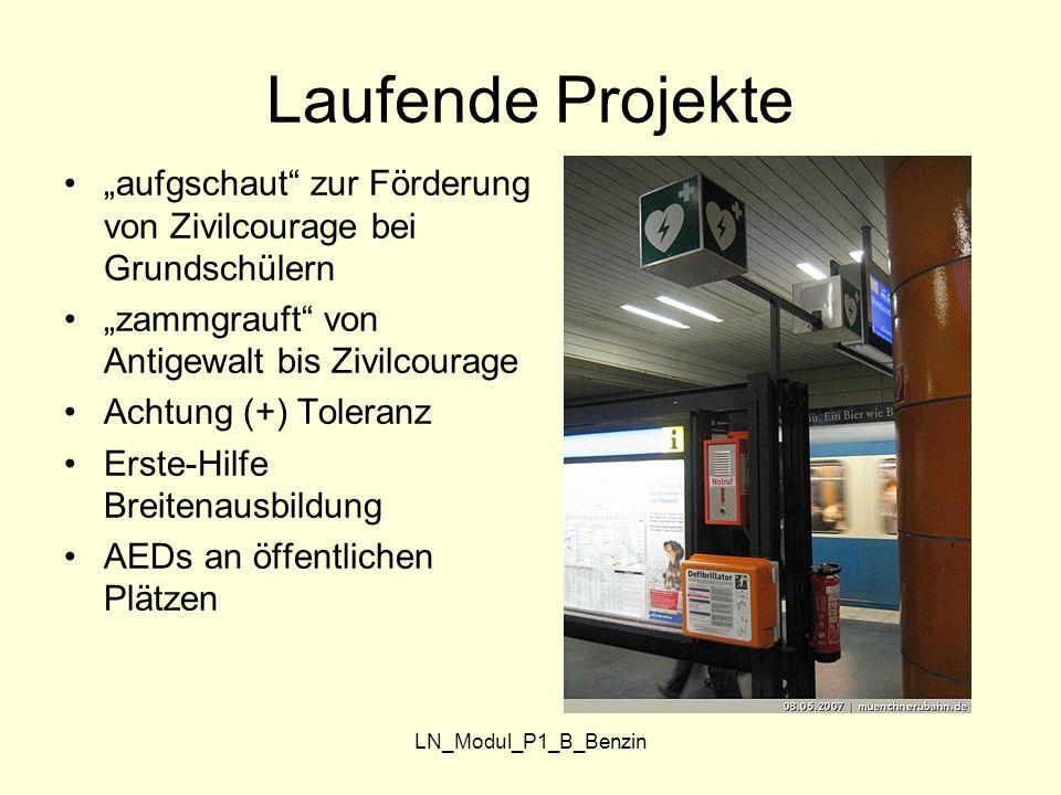 """LN_Modul_P1_B_Benzin Laufende Projekte """"aufgschaut"""" zur Förderung von Zivilcourage bei Grundschülern """"zammgrauft"""" von Antigewalt bis Zivilcourage Acht"""