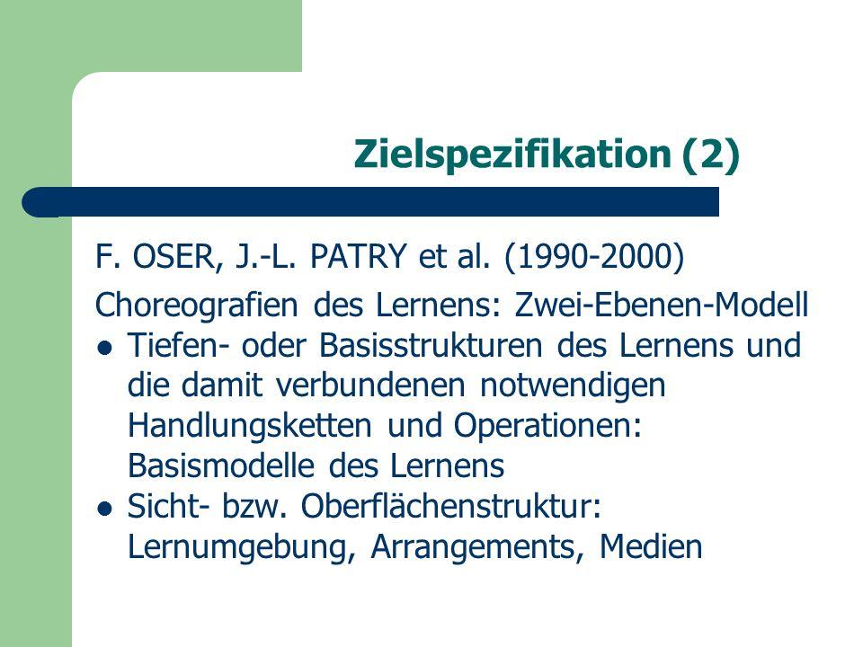 Zielspezifikation (2) F. OSER, J.-L. PATRY et al.