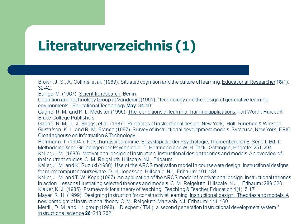 Literaturverzeichnis (1) Brown, J. S., A. Collins, et al.