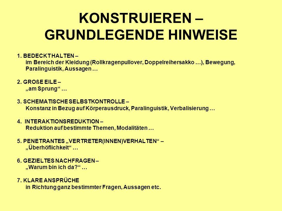 KONSTRUIEREN – GRUNDLEGENDE HINWEISE 1.