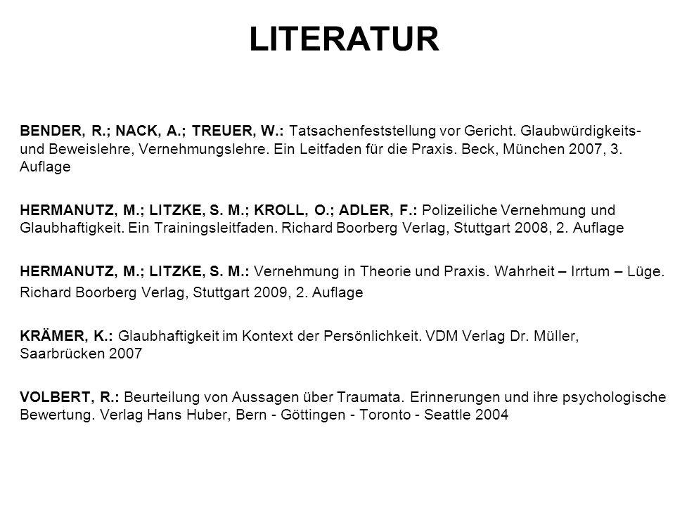 LITERATUR BENDER, R.; NACK, A.; TREUER, W.: Tatsachenfeststellung vor Gericht.