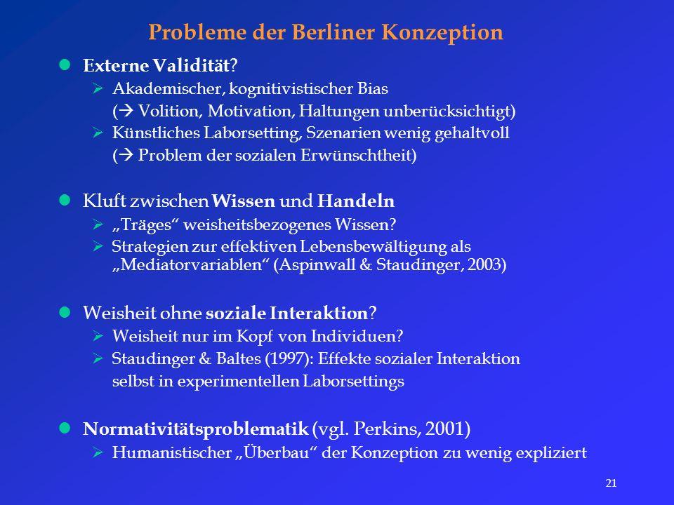 21 Probleme der Berliner Konzeption Externe Validität .
