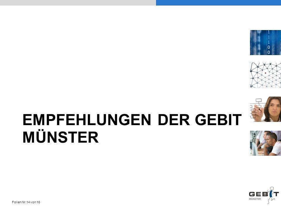 EMPFEHLUNGEN DER GEBIT MÜNSTER Folien Nr.14 von 16