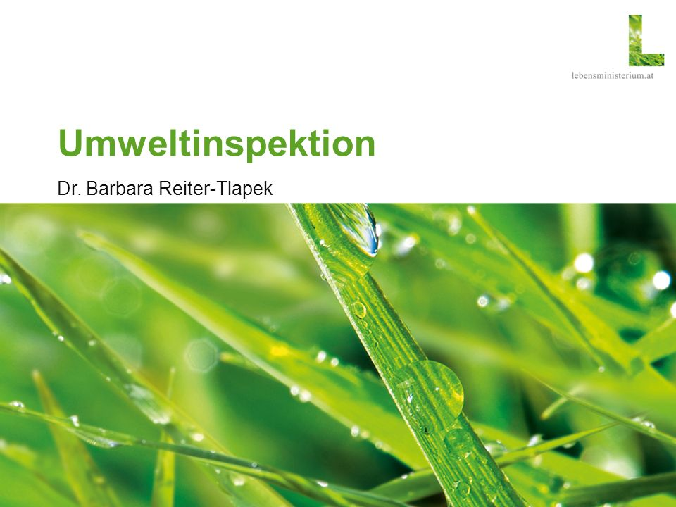 Umweltinspektion Dr. Barbara Reiter-Tlapek
