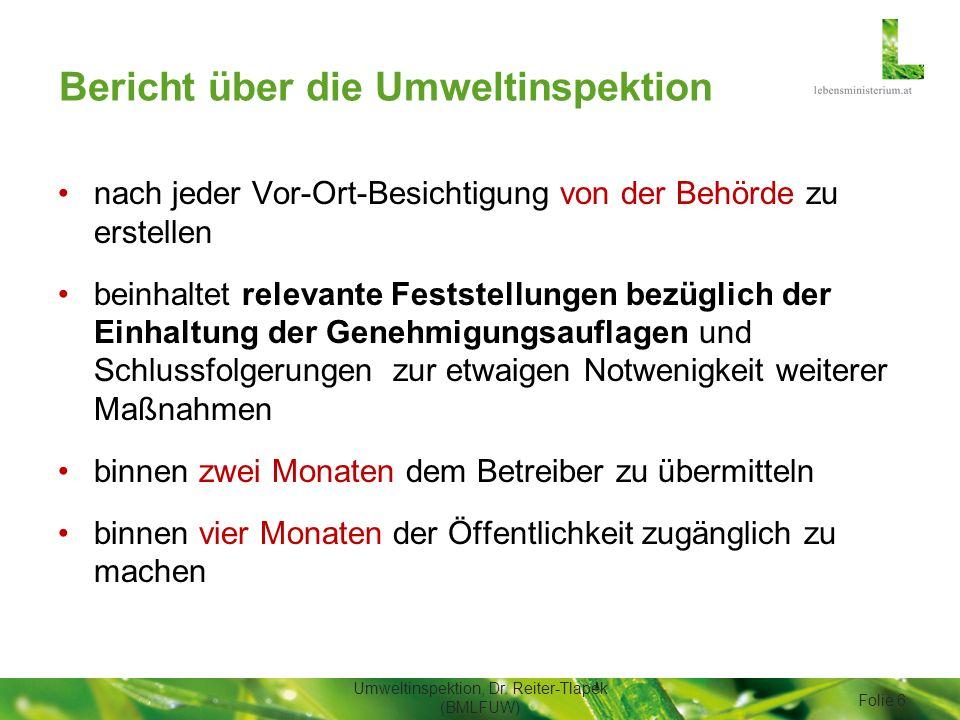 Bericht über die Umweltinspektion nach jeder Vor-Ort-Besichtigung von der Behörde zu erstellen beinhaltet relevante Feststellungen bezüglich der Einha