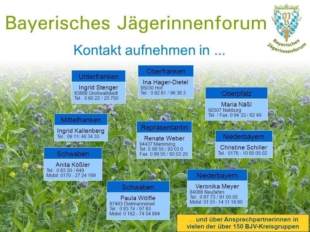 Kontakt aufnehmen in... Mittelfranken Ingrid Kallenberg Tel.: 09 11/ 48 34 33 Niederbayern Christine Schiller Tel.: 0176 - 10 95 05 02 Oberfranken Ina