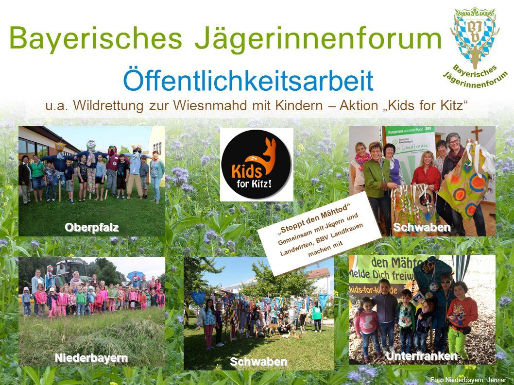 """Öffentlichkeitsarbeit u.a. Wildrettung zur Wiesnmahd mit Kindern – Aktion """"Kids for Kitz"""" Oberpfalz Unterfranken Schwaben NiederbayernSchwaben """"Stoppt"""