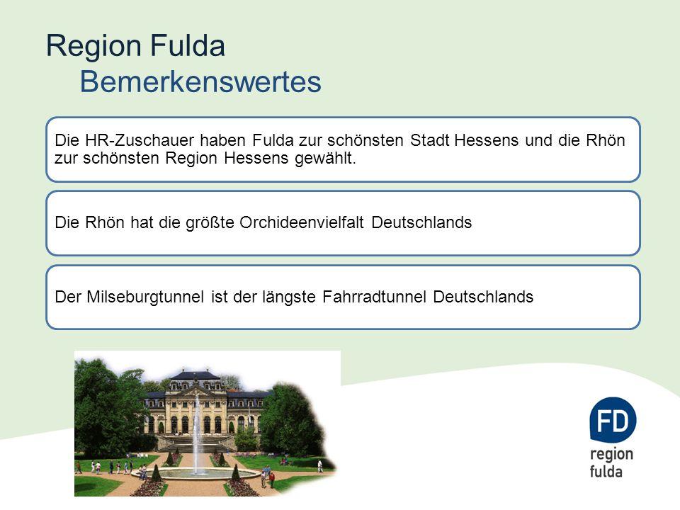 Region Fulda Bemerkenswertes Die HR-Zuschauer haben Fulda zur schönsten Stadt Hessens und die Rhön zur schönsten Region Hessens gewählt.