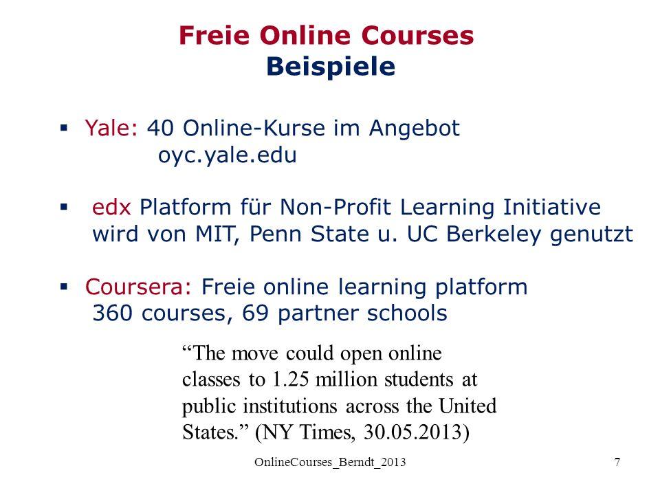 7  Yale: 40 Online-Kurse im Angebot oyc.yale.edu  edx Platform für Non-Profit Learning Initiative wird von MIT, Penn State u.