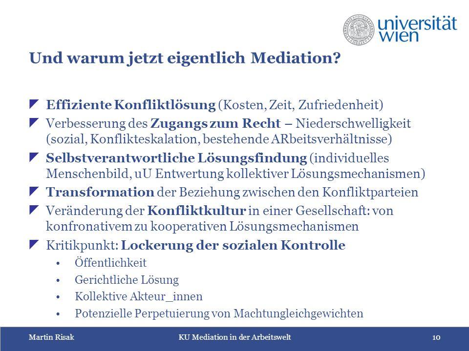 Martin RisakKU Mediation in der Arbeitswelt10 Und warum jetzt eigentlich Mediation.