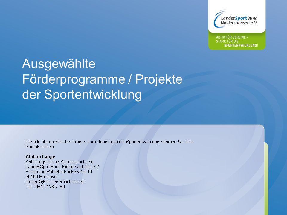 Ausgewählte Förderprogramme / Projekte der Sportentwicklung