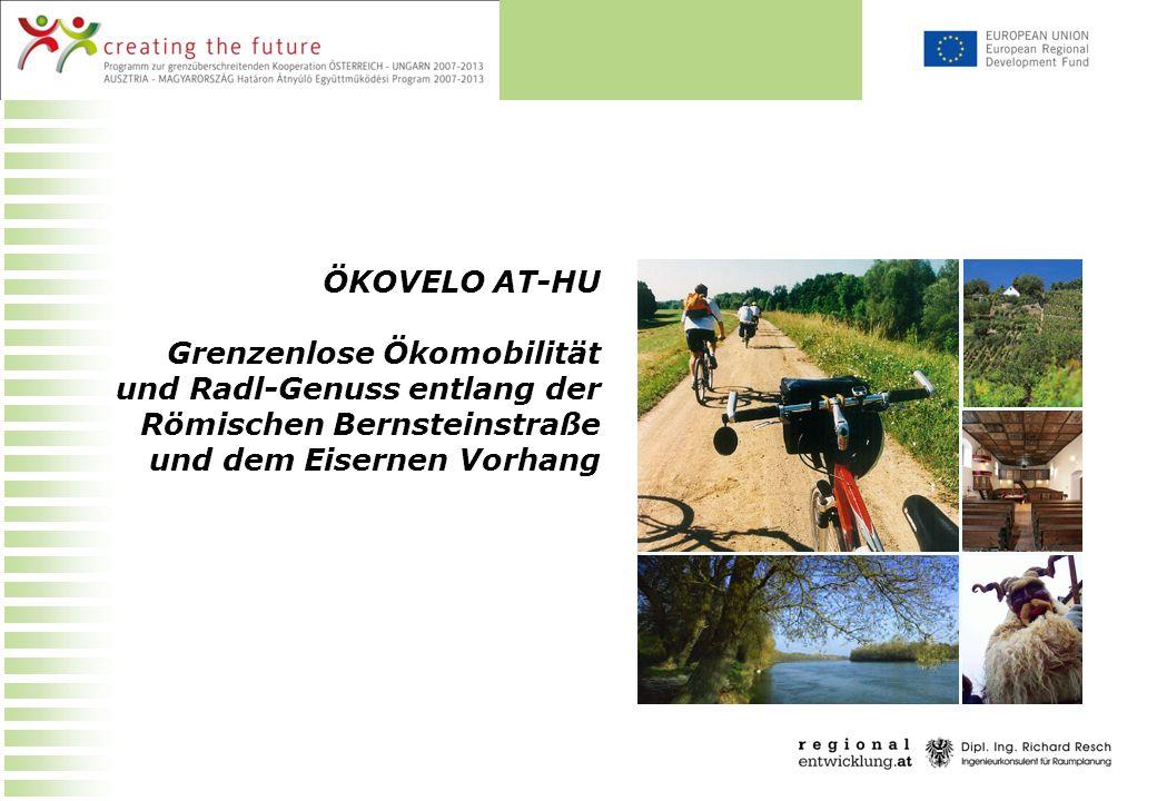 ÖKOVELO AT-HU Grenzenlose Ökomobilität und Radl-Genuss entlang der Römischen Bernsteinstraße und dem Eisernen Vorhang