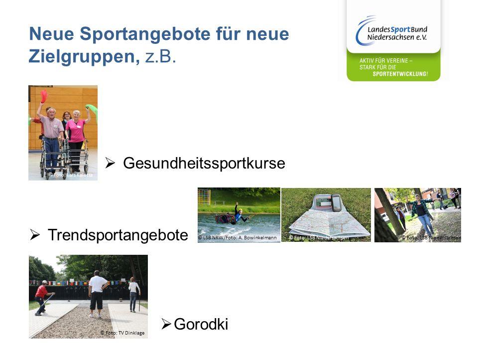 Neue Sportangebote für neue Zielgruppen, z.B.