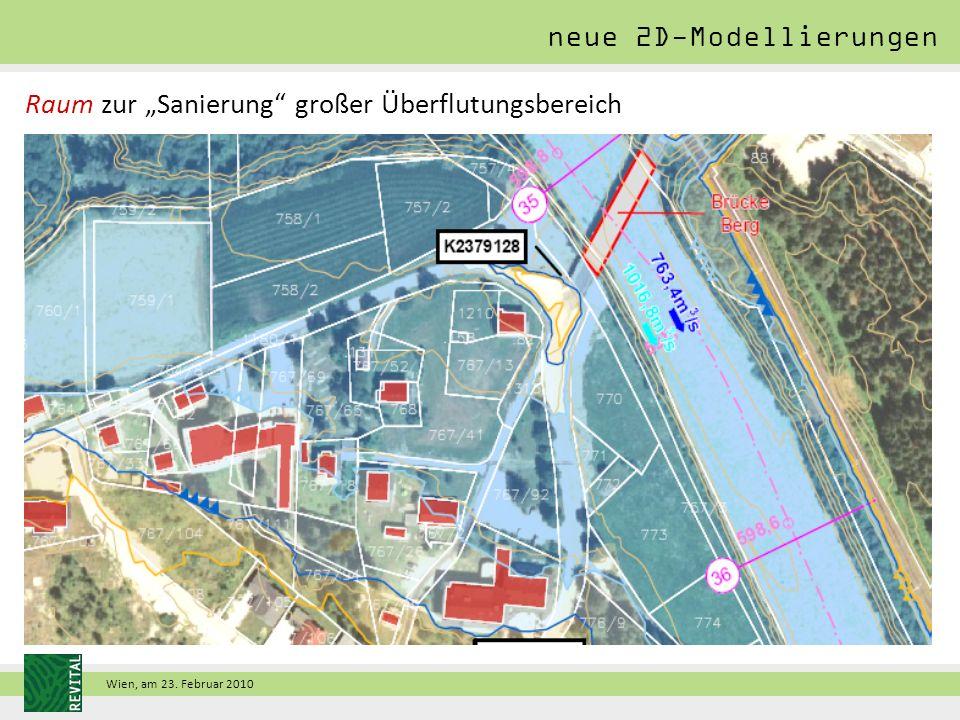 """Wien, am 23. Februar 2010 Raum zur """"Sanierung großer Überflutungsbereich neue 2D-Modellierungen"""