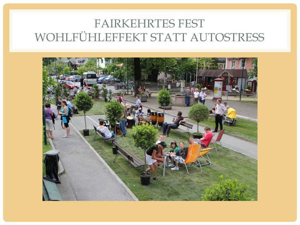 FAIRKEHRTES FEST WOHLFÜHLEFFEKT STATT AUTOSTRESS