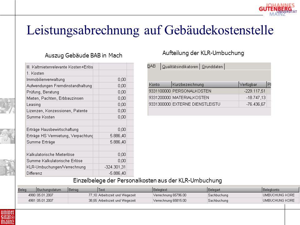 Leistungsabrechnung auf Gebäudekostenstelle Auszug Gebäude BAB in Mach Aufteilung der KLR-Umbuchung Einzelbelege der Personalkosten aus der KLR-Umbuchung