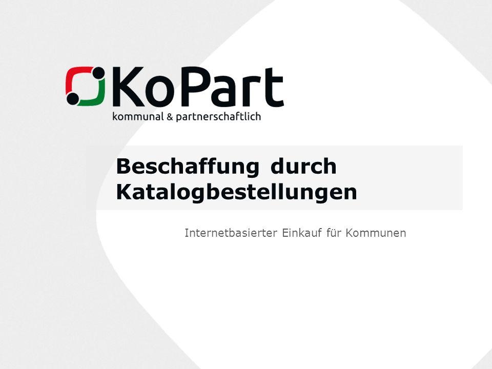 Beschaffung durch Katalogbestellungen Internetbasierter Einkauf für Kommunen