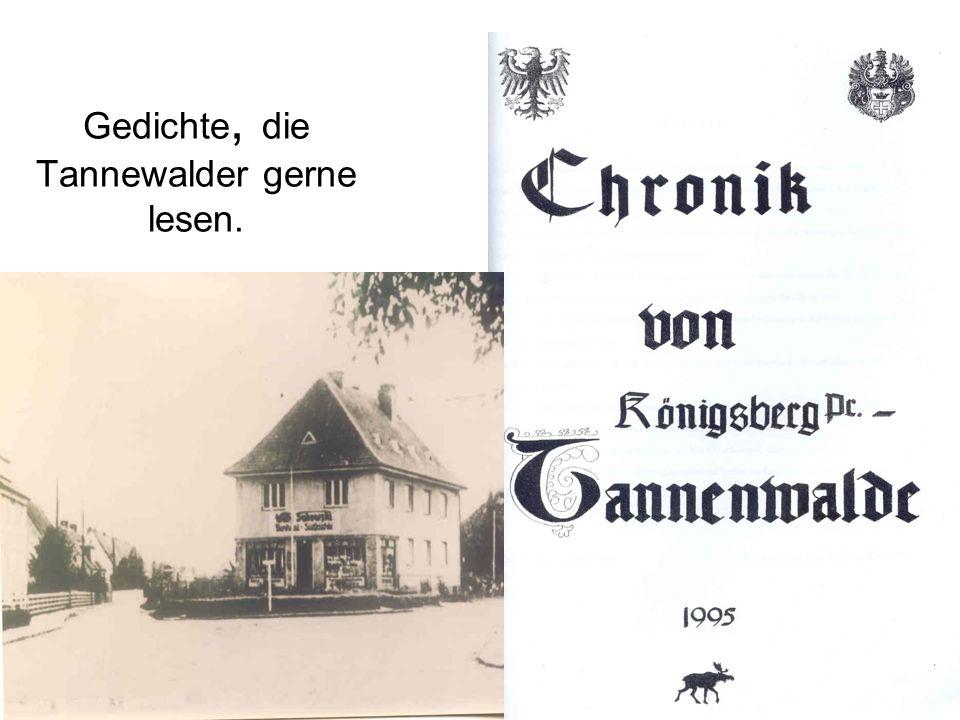 Gedichte, die Tannewalder gerne lesen.