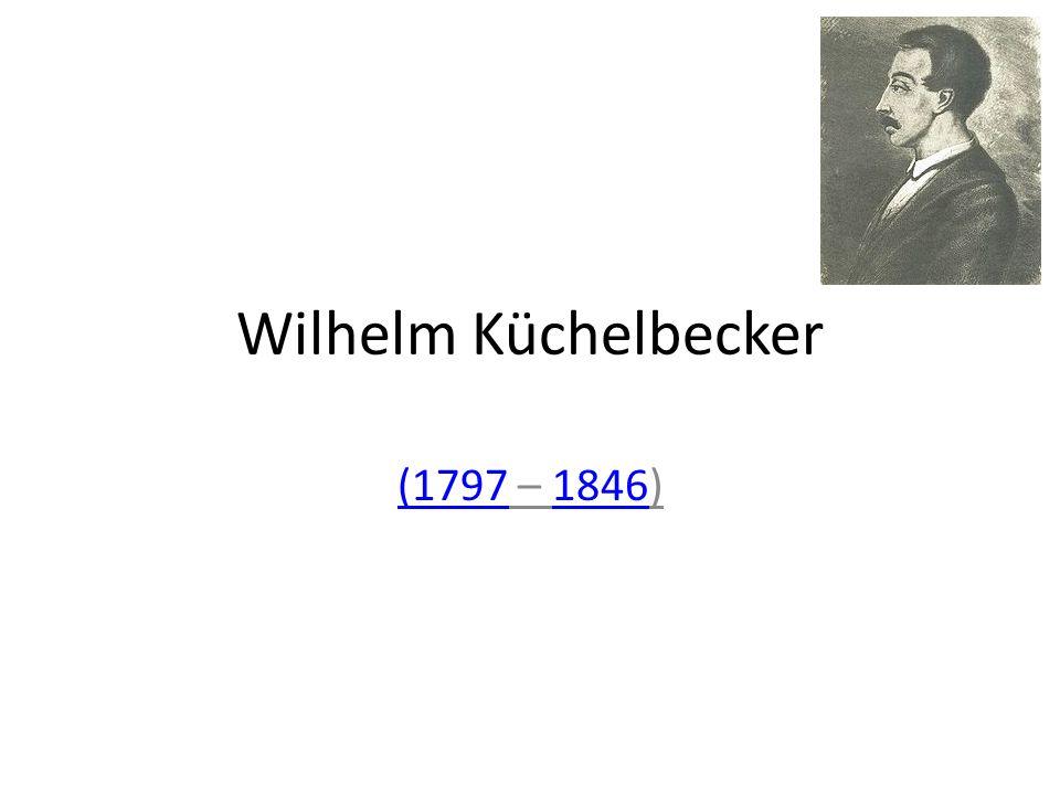 Wilhelm Küchelbecker (1797(1797 – 1846)1846