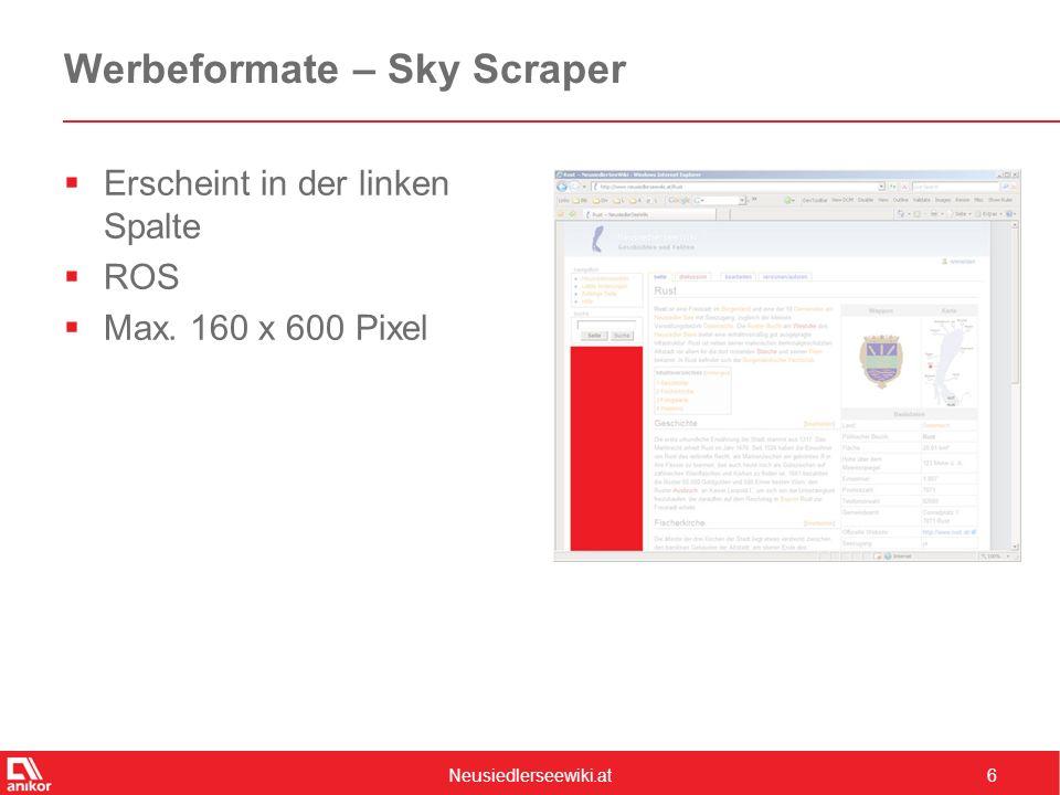 Neusiedlerseewiki.at6 Werbeformate – Sky Scraper  Erscheint in der linken Spalte  ROS  Max.