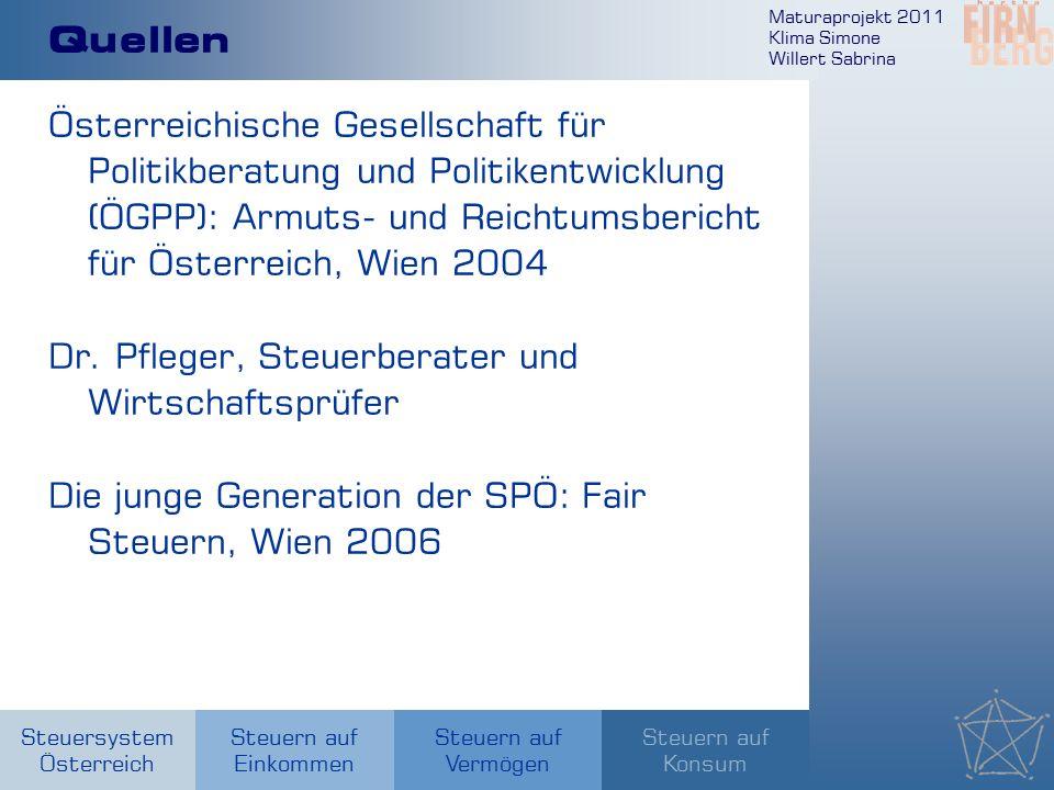 Maturaprojekt 2011 Klima Simone Willert Sabrina Steuersystem Österreich Steuern auf Einkommen Steuern auf Konsum Steuern auf Vermögen Quellen Österrei