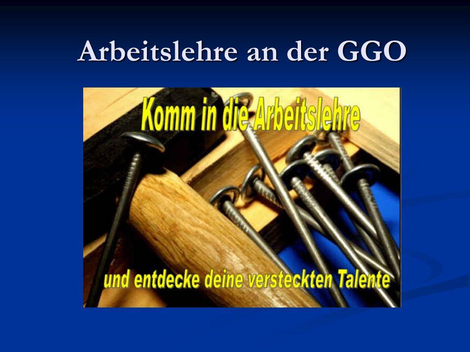 Arbeitslehre an der GGO
