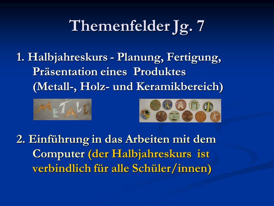 Themenfelder Jg. 7 1.