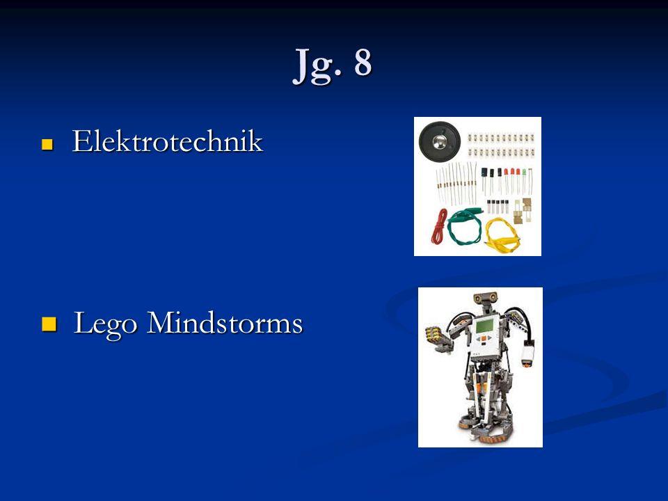 Jg. 8 Elektrotechnik Elektrotechnik Lego Mindstorms Lego Mindstorms