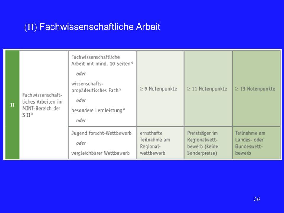 36 (II) Fachwissenschaftliche Arbeit