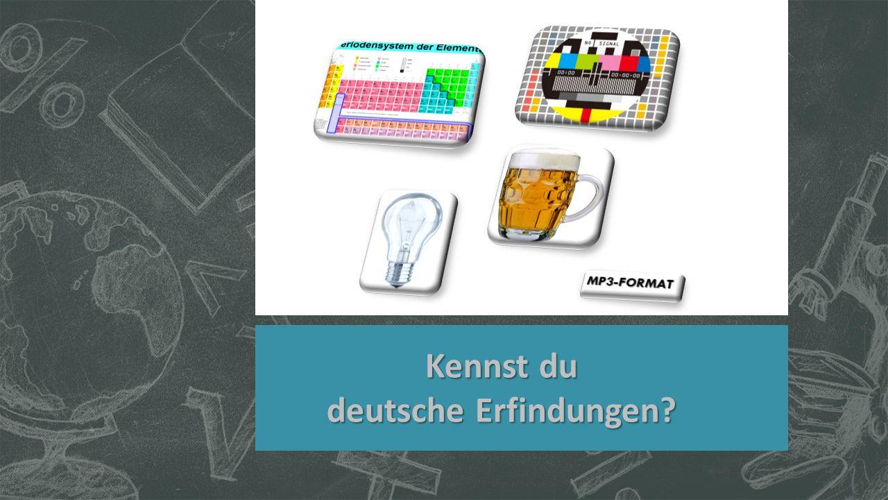 Kennst du deutsche Erfindungen