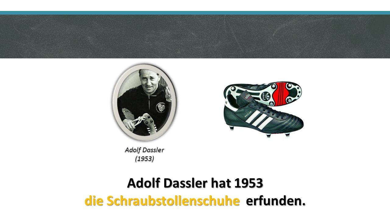 Adolf Dassler hat 1953 die Schraubstollenschuhe erfunden. Adolf Dassler (1953)